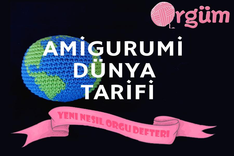 amigurumi dünya tarifi