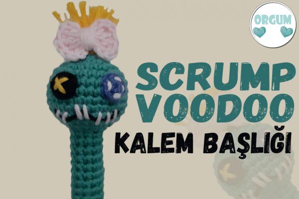 scrump voodoo kalem başlığı
