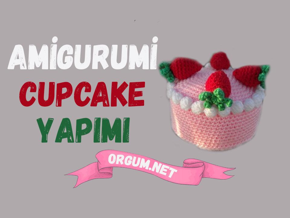 amigurumi cupcake yapımı