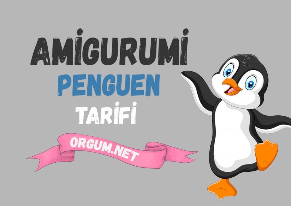 amigurumi penguen tarifi