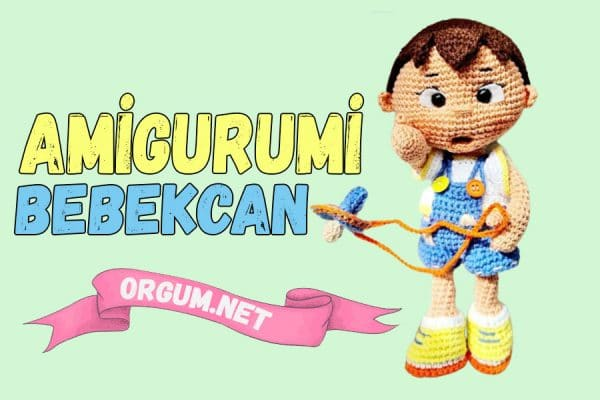 amigurumi bebekcan