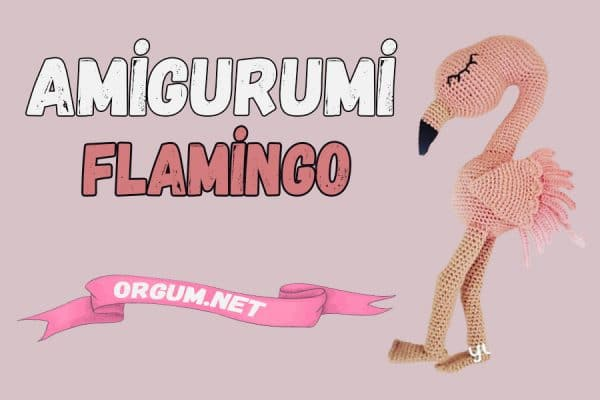 amigurumi flamingo tarifi