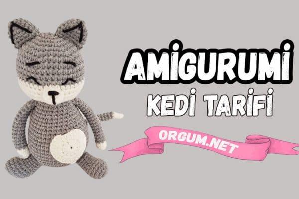 amigurumi kedi tarifi
