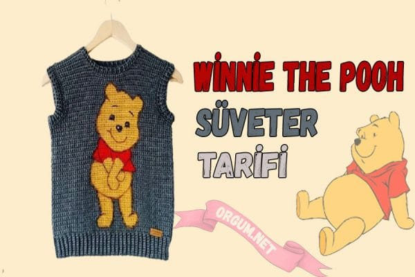 winnie the pooh süveter tarifi