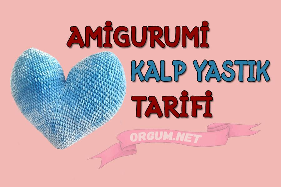 amigurumi kalp yastık